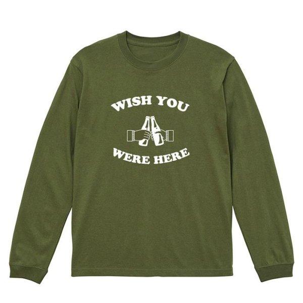 画像1: WISH YOU WERE HERE ロングスリーブTシャツ (MILITARY GREEN) (1)
