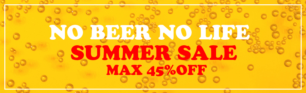 NO BEER NO LIFE SALE 2018