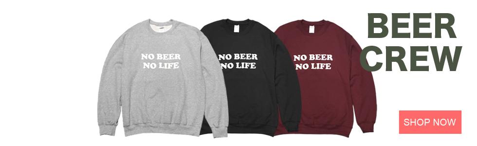 NO BEER NO LIFE CREWNECK